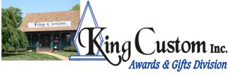 King Custom providers of fine awards, plaques,trophies and more.